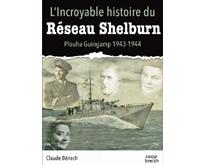 L'INCROYABLE HISTOIRE DU RÉSEAU SHELBURN
